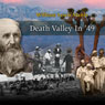 Death Valley In 49 (Unabridged) Audiobook, by William Lewis Manly