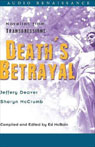 Deaths Betrayal: Novellas from Transgressions (Unabridged Selections) (Unabridged) Audiobook, by Jeffery Deaver
