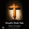 Deaths Dark Vale (Unabridged), by Diney Costeloe