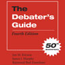 The Debaters Guide, Fourth Edition (Unabridged), by Jon M. Ericson