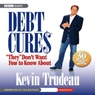 Debt Cures They Dont Want You to Know About (Unabridged) Audiobook, by Kevin Trudeau