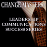 Decade Shifts: A Career Roadmap (Unabridged), by Change Masters Leadership Communications Success Series