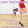 Deceiving Derek: Love & Other Calamaties (Unabridged) Audiobook, by Cindy Procter-King
