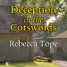 Deception in the Cotswolds (Unabridged) Audiobook, by Rebecca Tope