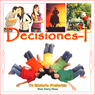 Decisiones 1 (Decisions 1 (Texto Completo)), by Your Story Hour