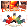 Decisiones 2 (Decisions 2 (Texto Completo)) Audiobook, by Your Story Hour