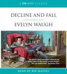 Decline and Fall, by Evelyn Waugh