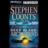 Deep Black: Arctic Gold (Unabridged), by Stephen Coonts