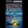 Deep Black: Arctic Gold (Unabridged), by Stephen Coonts