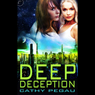 Deep Deception (Unabridged) Audiobook, by Cathy Pegau