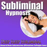 Deep Sleep Subliminal Hypnosis: Deep Relaxtion & Peace, Subconscious Affirmation,s Binaural Beats, Solfeggio Tones Audiobook, by Subliminal Hypnosis