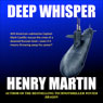 Deep Whisper (Unabridged) Audiobook, by Henry Martin