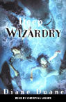 Deep Wizardry: Young Wizard Series, Book 2 (Unabridged) Audiobook, by Diane Duane
