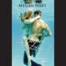 Deeper (Unabridged), by Megan Hart