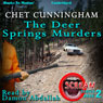 The Deer Springs Murders: Scream Series, Book 2, by Chet Cunningham