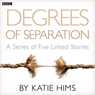 Degrees of Separation (Complete Series), by Katie Hims