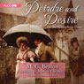 Deirdre and Desire: The Six Sisters, Book 3 (Unabridged), by M. C. Beaton