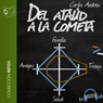 Del Ataud a la Cometa (The Coffin to the Comet) (Unabridged) Audiobook, by Carlos Andreu