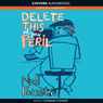 Delete This at Your Peril (Unabridged) Audiobook, by Neil Forsyth