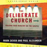 Deliberate Church (Unabridged) Audiobook, by Mark Dever