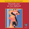 Demasiado Amor (Too Much Love (Texto Completo)) (Unabridged) Audiobook, by Sara Sefchovich