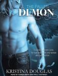 Demon: The Fallen Series, Book 2 (Unabridged) Audiobook, by Kristina Douglas