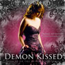 Demon Kissed: The Demon Kissed Series, Book 1 (Unabridged) Audiobook, by H. M. Ward
