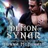 The Demon Of Synar: Forced To Serve Series, Book 1 (Unabridged) Audiobook, by Donna McDonald