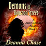 Demons of Bourbon Street: Jade Calhoun, Book 3 (Unabridged), by Deanna Chase