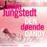 Den doende dandy (Unabridged) Audiobook, by Mari Jungstedt