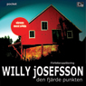 Den fjarde punkten (Unabridged) Audiobook, by Willy Josefsson