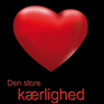Den store kaerlighed (The Great Love) (Unabridged) Audiobook, by Sarah Dunn