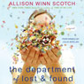 The Department of Lost & Found: A Novel (Unabridged) Audiobook, by Allison Winn Scotch