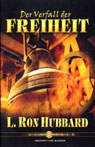 Der Verfall der Freiheit (The Deterioration of Liberty) (Unabridged), by L. Ron Hubbard