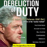 Dereliction of Duty: The Eyewitness Account of How Bill Clinton Compromised Americas National Security (Unabridged) Audiobook, by Robert Patterson