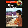 Desert Ordeal: Barclay Family Adventures, Book 3 (Unabridged) Audiobook, by Ed Hanson