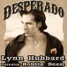 Desperado: A Western Romance (Unabridged) Audiobook, by Lynn Hubbard