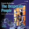 The Desperate People (Unabridged), by Francis Durbridge