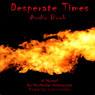 Desperate Times (Unabridged) Audiobook, by Nicholas Antinozzi