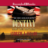 Destiny Made Them Brothers (Unabridged) Audiobook, by Andrew Fenady