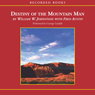 Destiny of the Mountain Man (Unabridged), by William Johnston