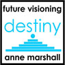 Destiny: Why Am I Here, What Is My Purpose?, by Anne Marshall
