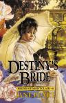 Destinys Bride: Brides of Montclair, Book 8 (Unabridged), by Jane Peart