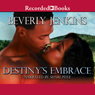 Destinys Embrace (Unabridged), by Beverly Jenkins