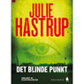 Det blinde punkt (The Blind Spot) (Unabridged) Audiobook, by Julie Hastrup