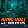 Det der er mit (Its Mine) (Unabridged), by Anne Holt