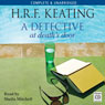 A Detective at Deaths Door (Unabridged), by H.R.F. Keating