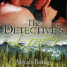 The Detectives Lover (Unabridged), by Aliyah Burke