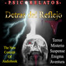 Detras del Reflejo (Behind the Reflection (Texto Completo)) (Unabridged), by Pedro Moreno Maldonado