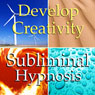 Develop Creativity Subliminal Affirmations: Creative Flow, Positive Energy, Solfeggio Tones, Binaural Beats, Self Help Meditation, by Subliminal Hypnosis